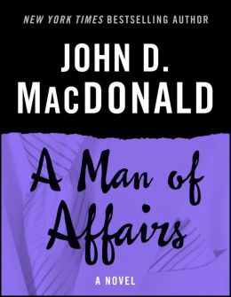 A Man of Affairs: A Novel
