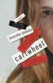 Book Cover Image. Title: Cartwheel:  A Novel, Author: Jennifer duBois
