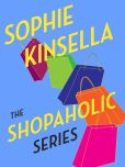 Book Cover Image. Title: The Shopaholic Series 6-Book Bundle:  Confessions of a Shopaholic, Shopaholic Takes Manhattan, Shopaholic Ties the Kno t, Shopaholic & Sister, Shopaholic & Baby, Mini Shopaholic, Author: Sophie Kinsella