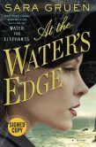 Book Cover Image. Title: At the Water's Edge (Signed Book), Author: Sara Gruen