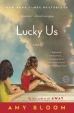 Book Cover Image. Title: Lucky Us, Author: Amy Bloom