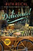 Book Cover Image. Title: Delicious! (Signed Book), Author: Ruth Reichl