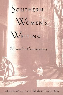 Southern Women's Writing: Colonial to Contemporary