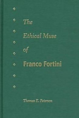 The Ethical Muse of Franco Fortini