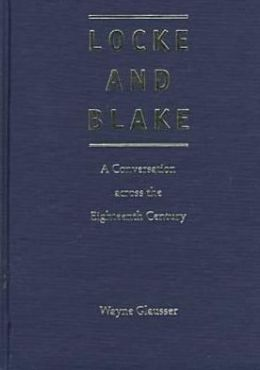 Locke and Blake: A Conversation Across the Eighteenth Century
