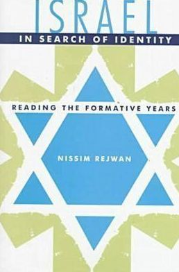 Israel in Search of Identity: Reading the Formative Years
