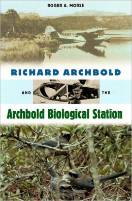 Richard Archbold and the Archbold Biological Station