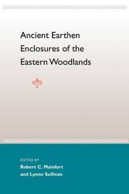 Ancient Earthen Enclosures of the Eastern Woodlands