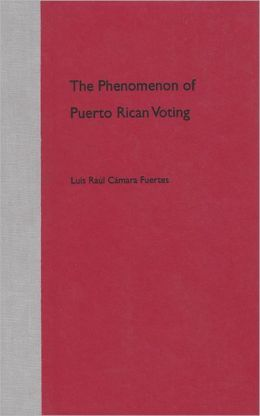 The Phenomenon of Puerto Rican Voting