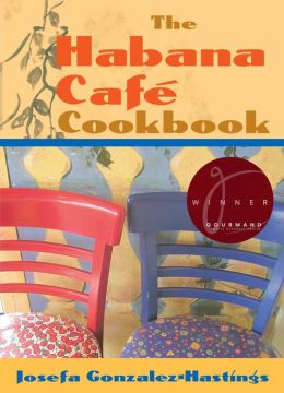 The Habana Café Cookbook