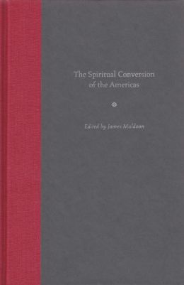 Spiritual Conversion of the Americas