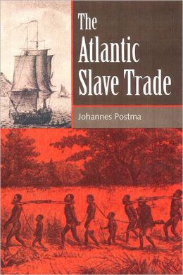 The Atlantic Slave Trade (Greenwood Guides to Historic Events, 1500-1900)