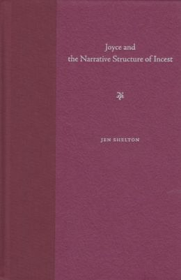 Joyce and the Narrative Structure of Incest