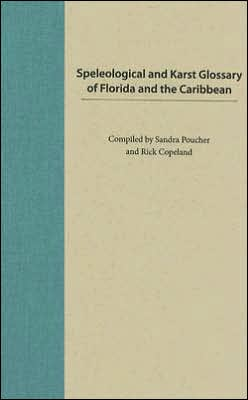 Speleological and Karst Glossary of Florida and the Caribbean