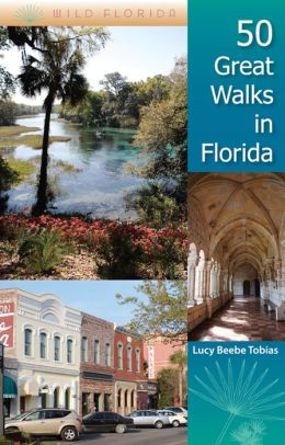 50 Great Walks in Florida