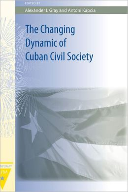 The Changing Dynamic of Cuban Civil Society