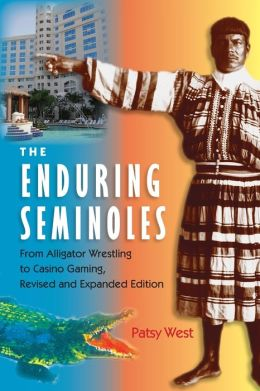 Enduring Semioles: From Alligator Wrestling to Casino Gaming