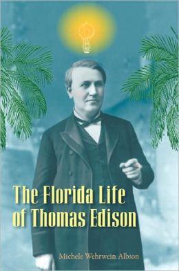 The Florida Life of Thomas Edison