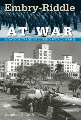 Embry-Riddle at War: Aviation Training during World War II