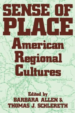 Sense Of Place: American Regional Cultures
