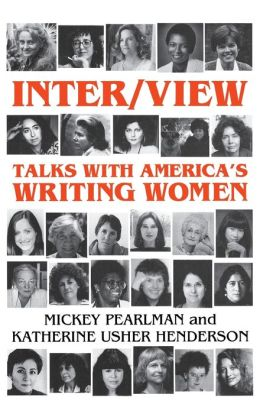 Inter/View: Talks with America's Writing Women