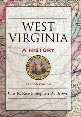West Virginia: A History