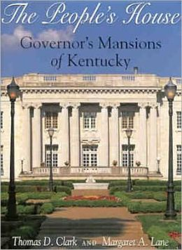 The People's House: Governor's Mansions of Kentucky