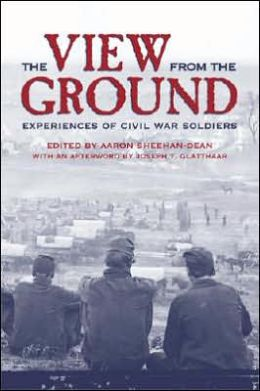 The View from the Ground: Experiences of Civil War Soldiers