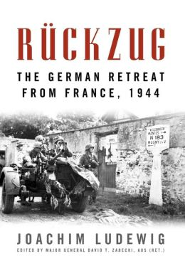 R?ckzug: The German Retreat from France, 1944