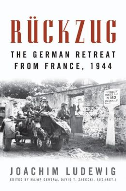 Rückzug: The German Retreat from France, 1944