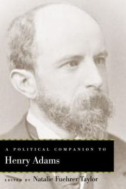 A Political Companion to Henry Adams