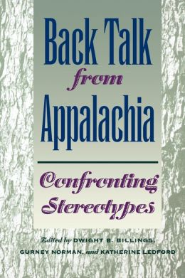 Back Talk from Appalachia: Confronting Stereotypes