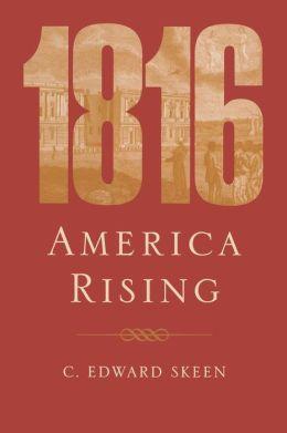1816: America Rising