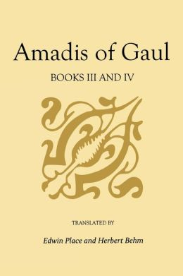 Amadis of Gaul, Books III and IV