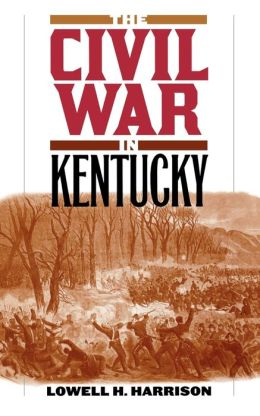 The Civil War in Kentucky