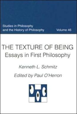 The Texture of Being: Essays in First Philosophy