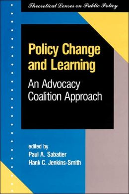 Policy Change and Learning: An Advocacy Coalition Approach
