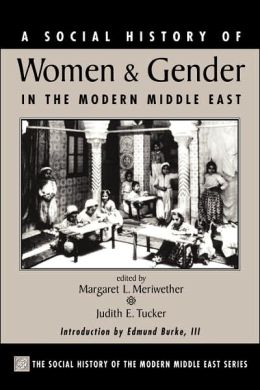 Social History of Women and Gender in the Modern Middle East