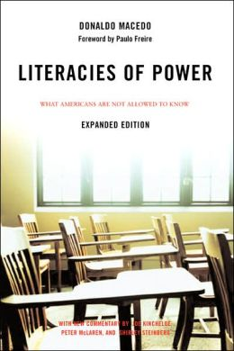 Literacies of Power: What Americans Are Not Allowed to Know