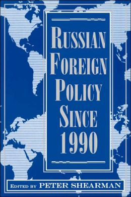 Russian Foreign Policy since 1990