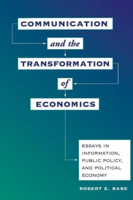 Communication And The Transformation Of Economics