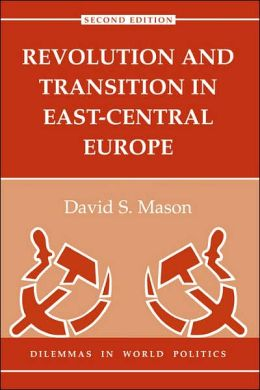 Revolution And Transition In East-Central Europe