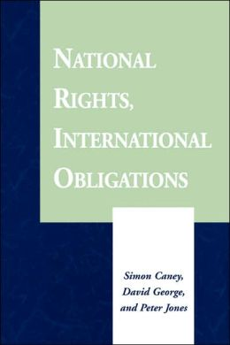 National Rights, International Obligations