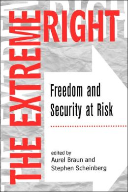 Extreme Right: Freedom and Security at Risk