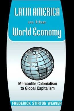 Latin America In The World Economy