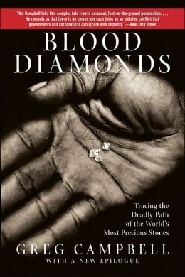 Blood Diamonds: Tracing The Deadly Path Of The World's Most Precious Stones