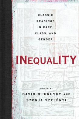 Inequality: Classic Readings in Race, Class, and Gender