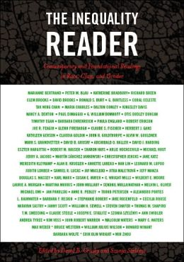 The Inequality Reader: Essential Readings in Class, Race, and Gender