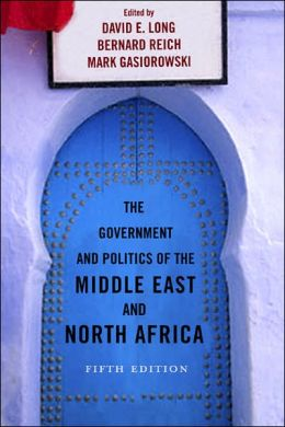 The Government and Politics of the Middle East and North Africa 5th Edition