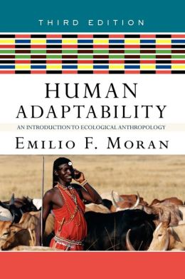 Human Adaptability: An Introduction to Ecological Anthropology
